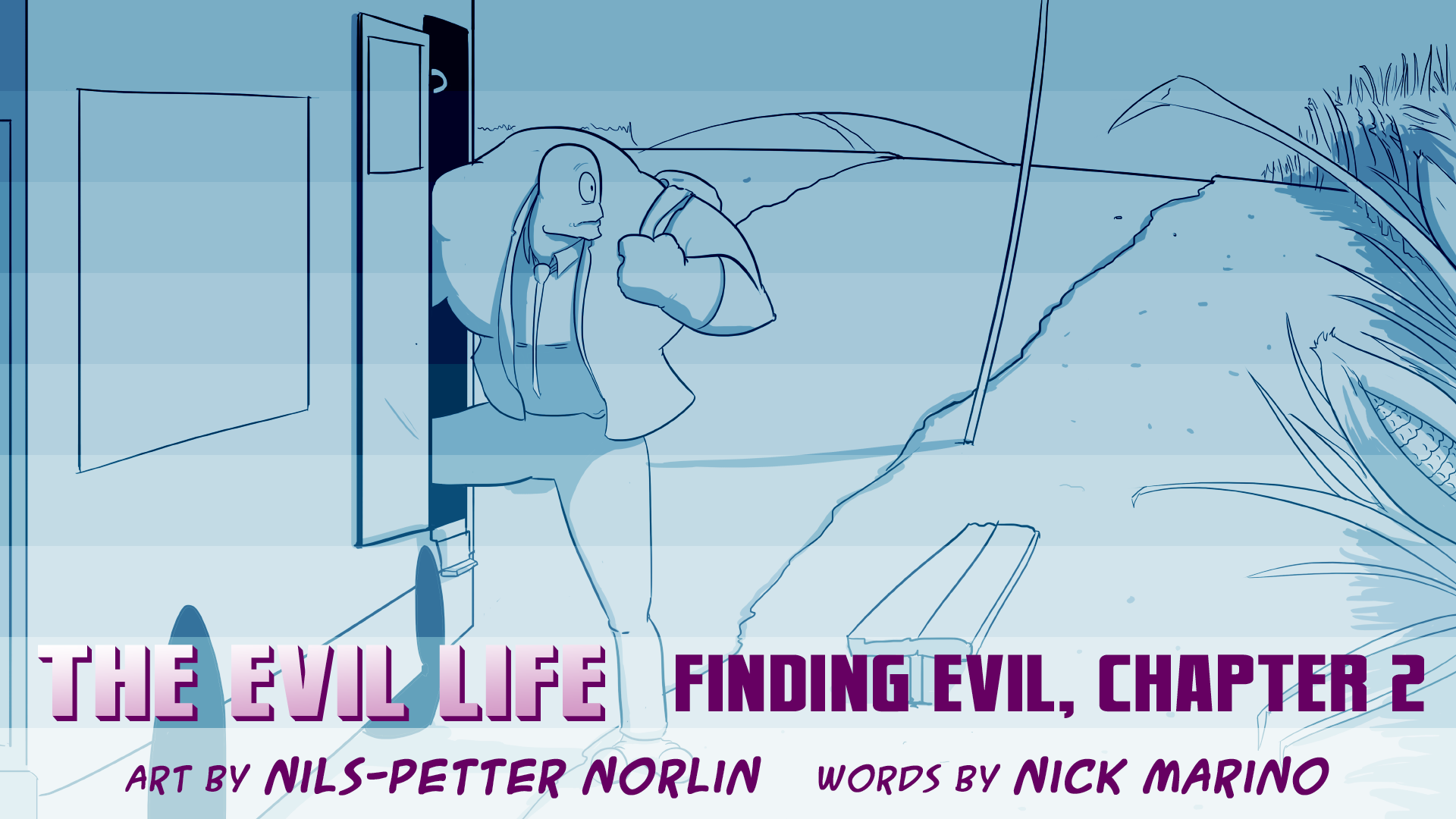 The Evil Life, Finding Evil, Chapter 2, Cover