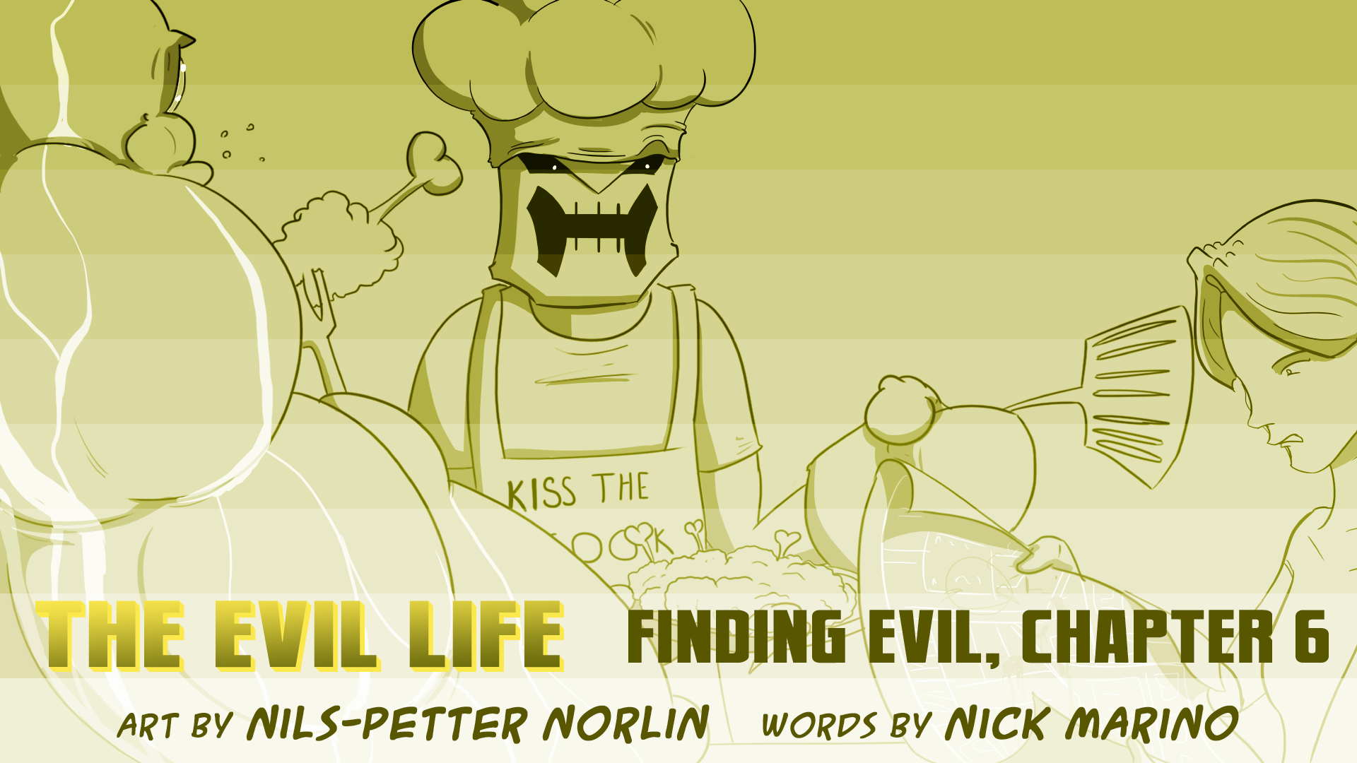 The Evil Life, Finding Evil, Chapter 6, Cover