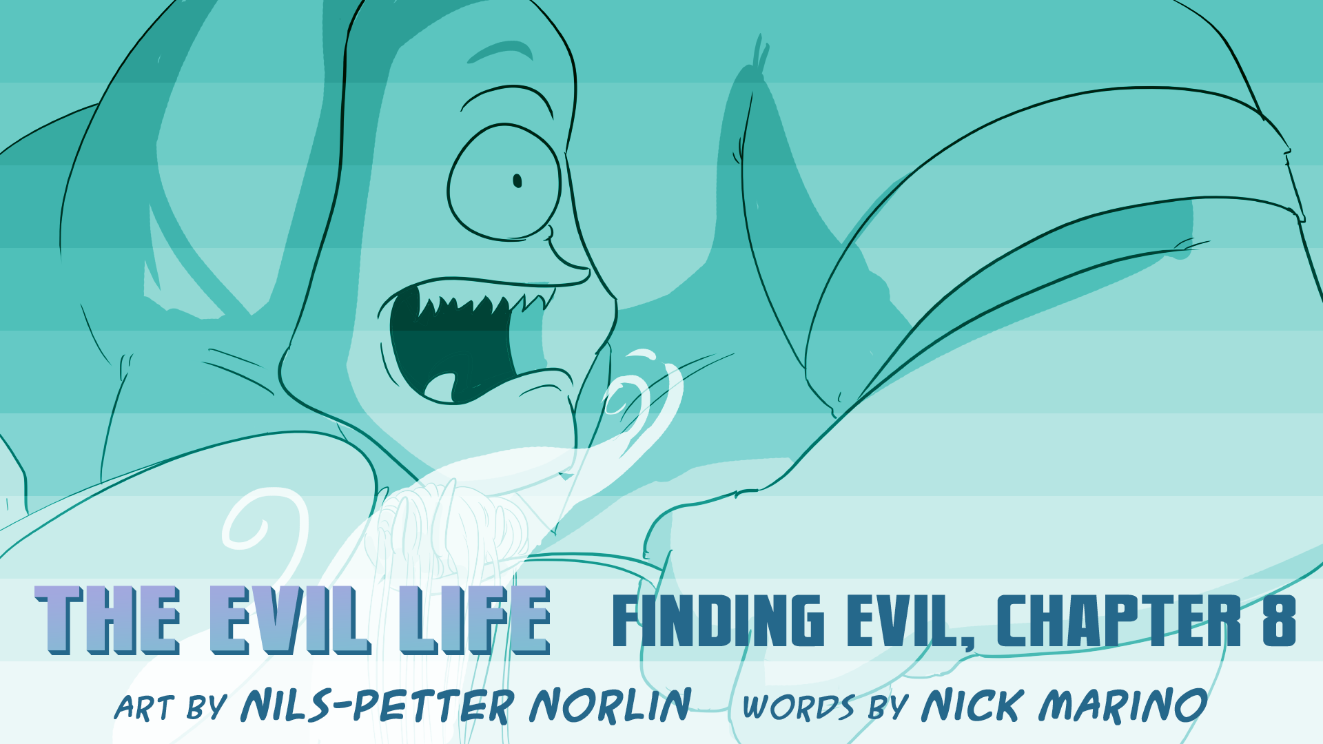The Evil Life, Finding Evil, Chapter 8, Cover
