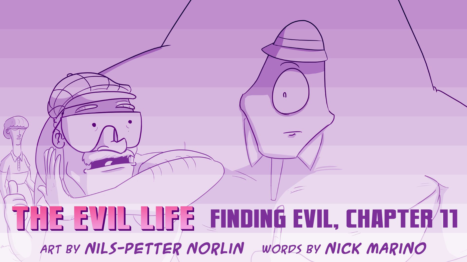 The Evil Life, Finding Evil, Chapter 11, Cover